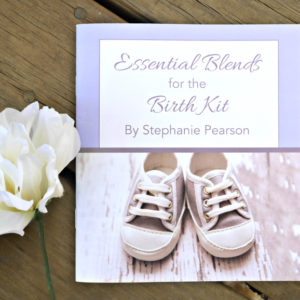 essential blends for the birth kit